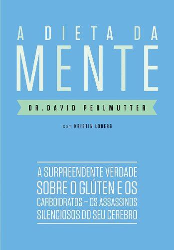 a-dieta-da-mente-dr-david-perlmutter-18447-MLB20155364676_082014-O